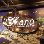 O'hana Hawaiian Grill & Bar